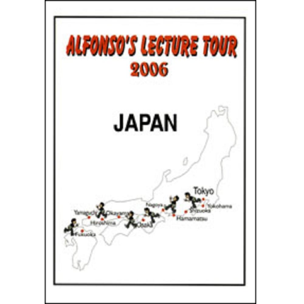 アルフォンソズ・レクチャー・ツアー 2006 ジャパン (Alfonso's Lecture Tour 2006 Japan)