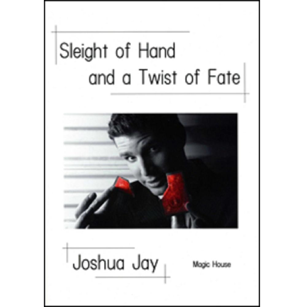 スライト・オブ・ハンド・アンド・ア・ツイスト・オブ・フェイト (Sleight of Hand and a Twist of Fate)