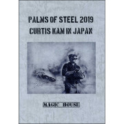パームズ・オブ・スティール2019 カーティス・カム・イン・ジャパン (Palms of Steel 2019 Curtis Kam in Japan)