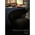 トーキング・アバウト・ラッピング 日本語字幕版 (Talking about Lapping)
