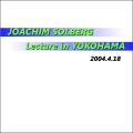 ヨーキム・ソルバーグ・レクチャー・イン・ヨコハマ (Joachim Solberg Lecture in Yokohama)
