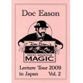 ドク・イースン・レクチャー・ツアー 2009 (Doc Eason Lecture Tour 2009)