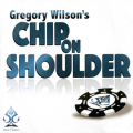 チップ・オン・ショルダー (Chip on Shoulder)
