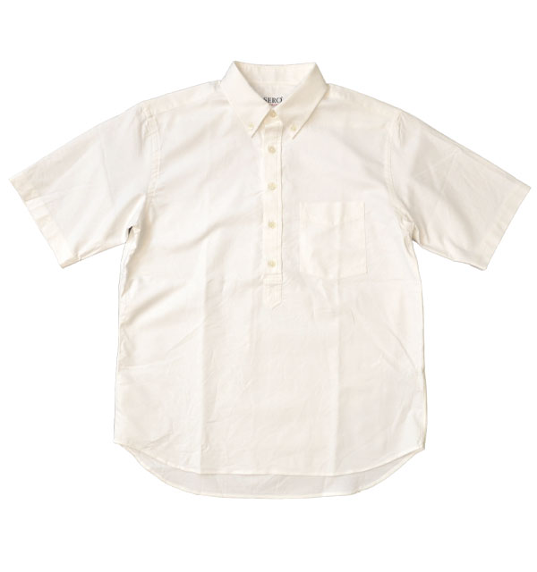 セロ SERO ボタンダウン プルオーバーシャツ S/S B.D PULLOVER SHIRT WHITE