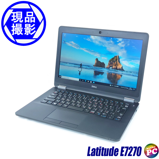 Dell Latitude E7270(現品撮影) メモリ8GB SSD256GB Windows10-Pro コアi5-6300U(2.40GHz)搭載 WEBカメラ バックライトキーボード 無線LAN WPS Office付き 液晶12.5型 中古ノートパソコン 訳あり◇