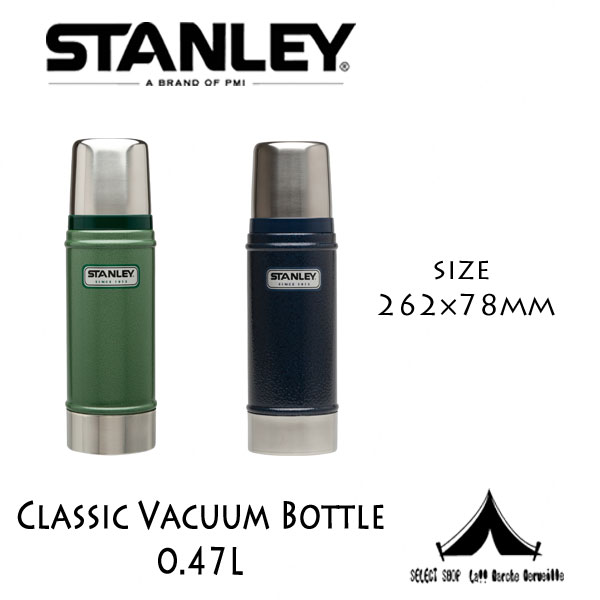 【 STANLEY 】 スタンレー Classic Vacuum Bottle クラシック真空ボトル 0.47 L