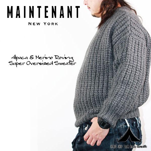 【 Maintenant N.Y. 】 メンテナント Alpaca & Merino Roving Super Oversized Sweater アルパカ&メリノ ロービングオーバーサイズドセーター