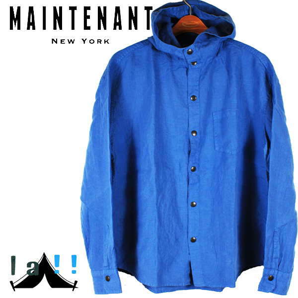 【 Maintenant N.Y. 】 メンテナント Indigo Linen French Washer Hoodie L/S Shirt インディゴリネン・フレンチワッシャー・フードシャツ