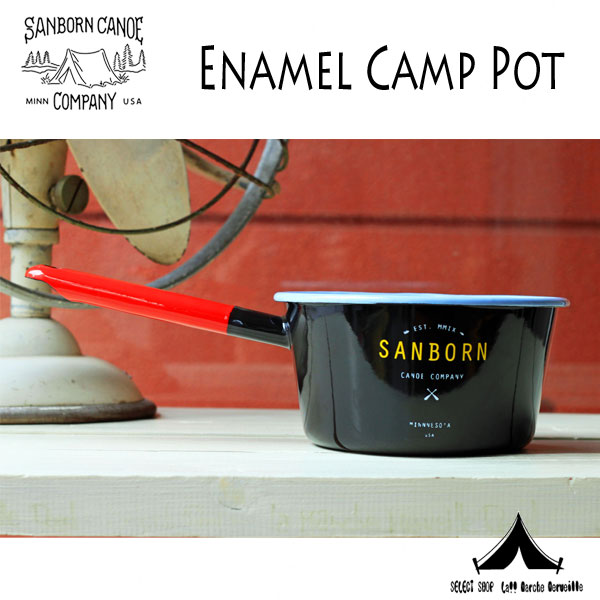 【 SANBORN CANOE COMPANY 】 サンボーンカヌーカンパニー  Enamel Camp Pot