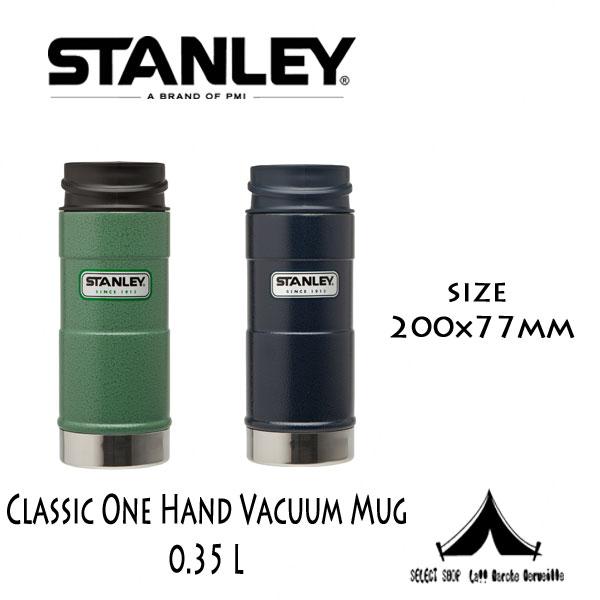 【 STANLEY 】 スタンレー Classic One Hand Vacuum Mug ワンハンド真空マグ 0.35 L