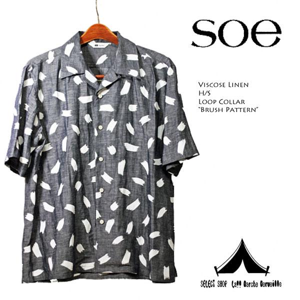 "【 Soe 】 ソーイ H/S Viscose Linen H/S Loop Collar ""Brush Pattern"" ビスコースリネン半袖ループカラーシャツ"