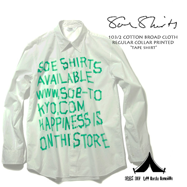 "【 Soeshirts 】 ソーイシャツ 103/2 COTTON BROAD CLOTH REGULAR COLLAR PRINTED ""tape shirt"""