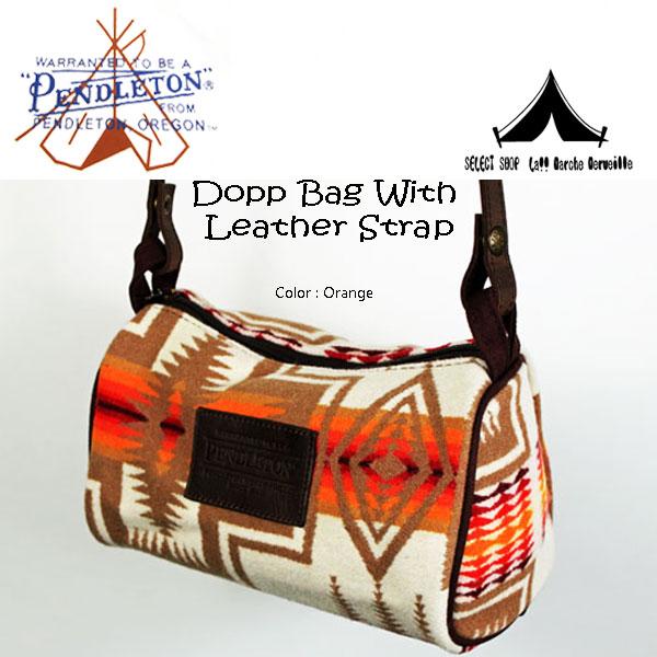 【 Pendleton Woolen Mills 】 ペンドルトン Dopp Bag With Leather Strap (レザーストラップ・ブランケット素材・ドップバッグ)