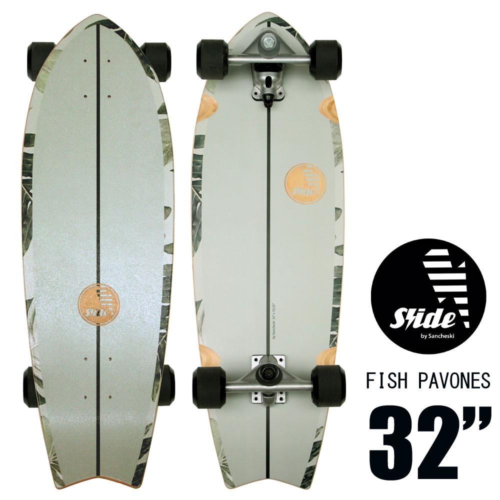 サーフスケート スライド フィッシュパヴォネ SLIDE FISH PAVONES 32インチ
