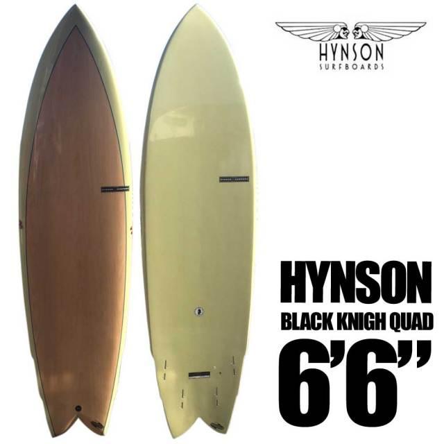 HYNSON ヒンソン BLACK KNIGH QUAD 6'6 ブラックナイト クアッド