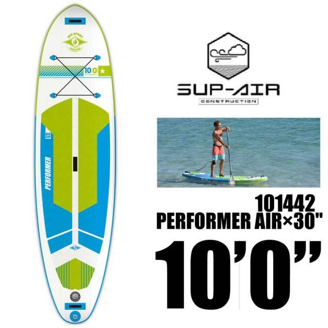 """BIC SPORT PERFORMER AIR×30"""" 10'0"""" 101442/ビックエアーサップ AIR SUP スタンドアップボード"""