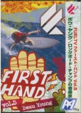 FUEL TV FIRST HAND vol.5 ボウ・ヤング/ロングボード・チャンプの音楽家の顔 /ロングボードDVD / dvdl1670