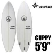 【送料無料】WaterFlash ウォーターフラッシュ サーフボード ショートボード GUPPY グッピー モデル 5'9/FCS2