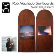 Rob Machado Mini Belly Board/ロブ・マチャド直筆サイン入りミニベリーボード/インテリア