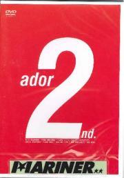 Ador 2nd アドアセカンド~気持ちイイ波にのりたい。ただそれだけ~/ボディボードDVD