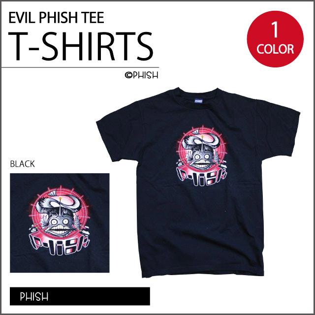 【PHISH】EVIL PHISH T BK