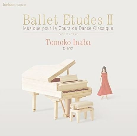 CD/稲葉智子/Ballet Etudes II