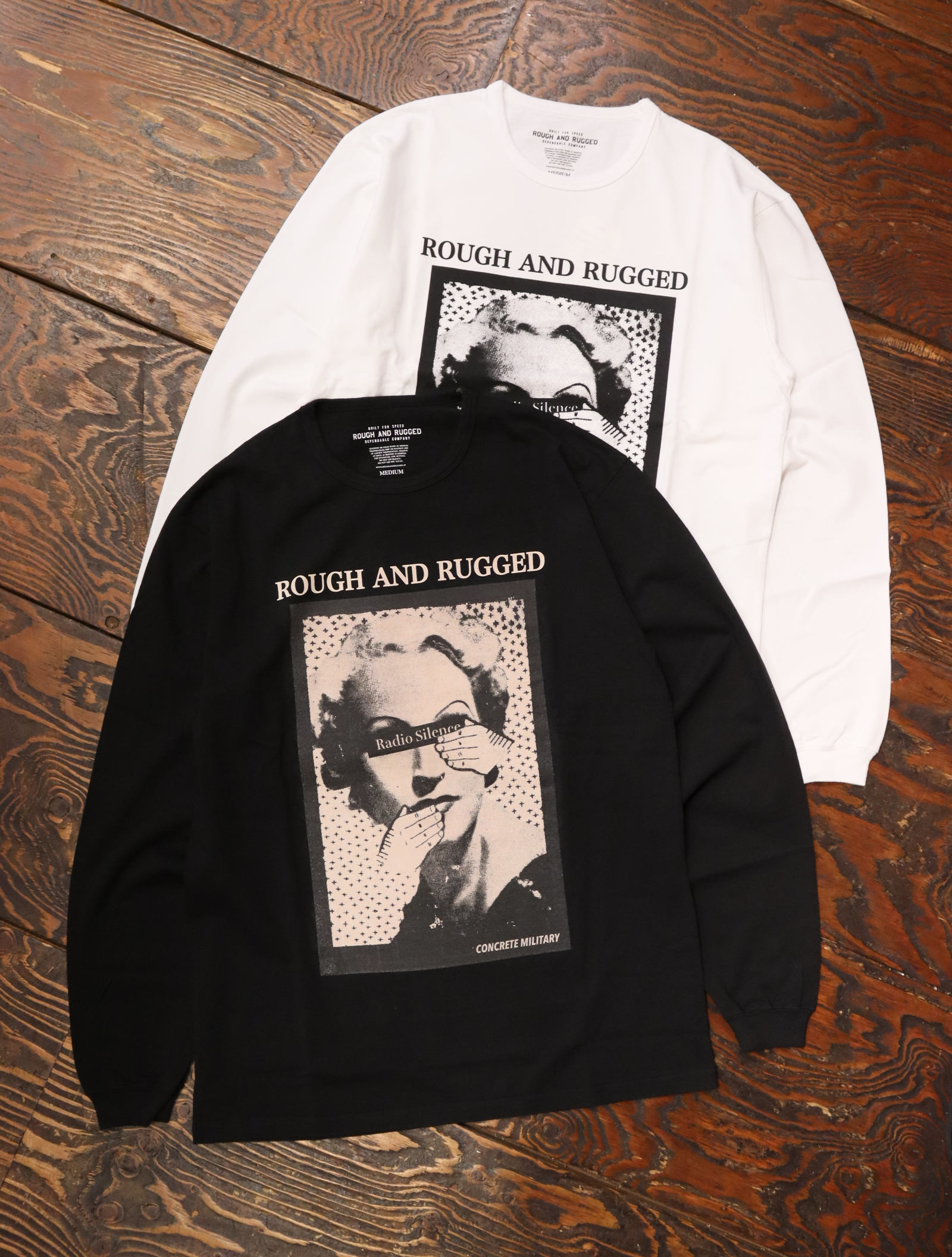 ROUGH AND RUGGED  「 DESIGN LS / RADIO SILENCE 」  プリントロンティー