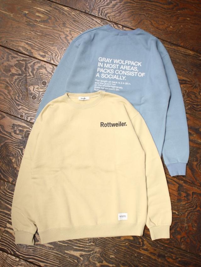 ROTTWEILER  「R.W Sweater 」   クルーネックスウェット