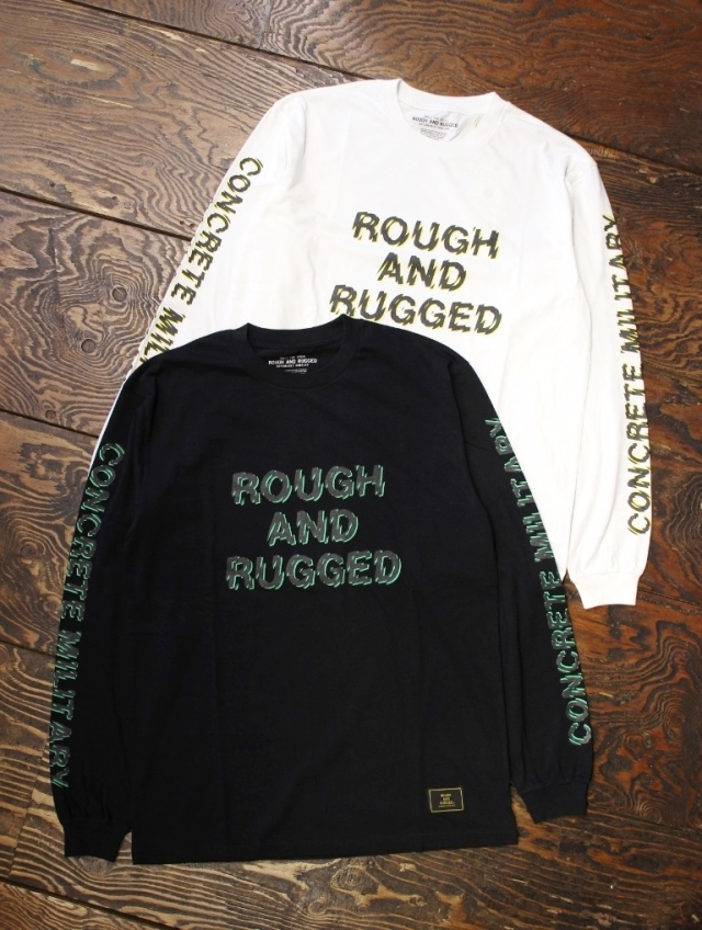 ROUGH AND RUGGED   「DESIGN LS-01 (EFFECT RARDC LS) 」 ロングスリーブティーシャツ
