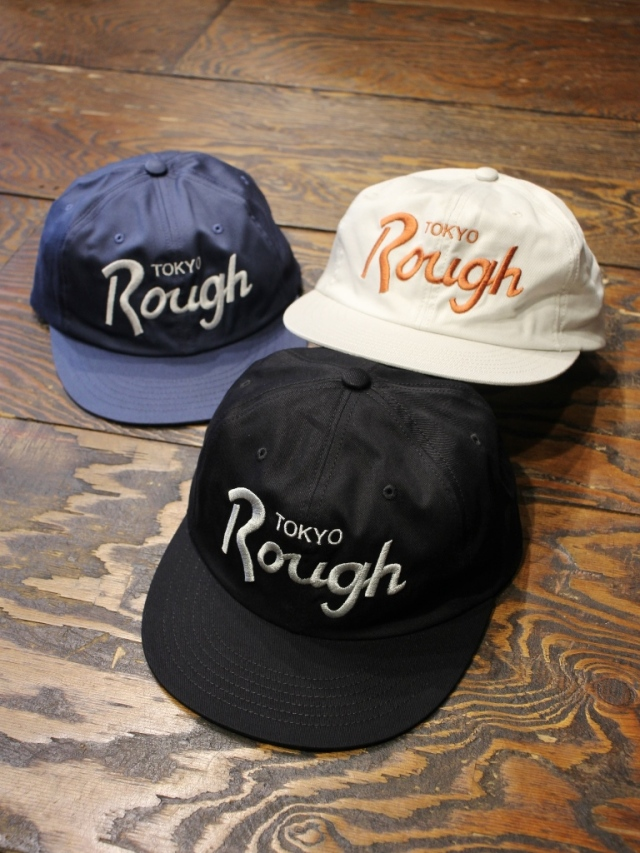 ROUGH AND RUGGED   「DESIGN CAP / TOKYO ROUGH」  6パネルキャップ