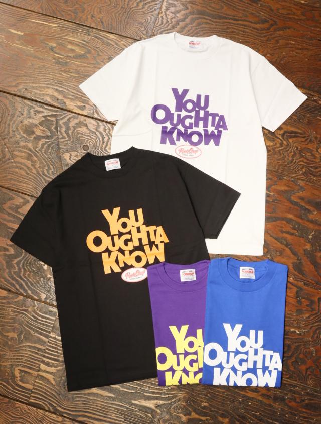 【10月9日 発売 !】 PORKCHOP GARAGE SUPPLY 「 YOU OUGHTA KNOW TEE 」  プリントティーシャツ