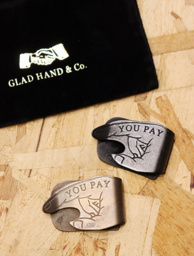 GLAD HAND   「YOU PAY MONEY CLIP」  マネークリップ
