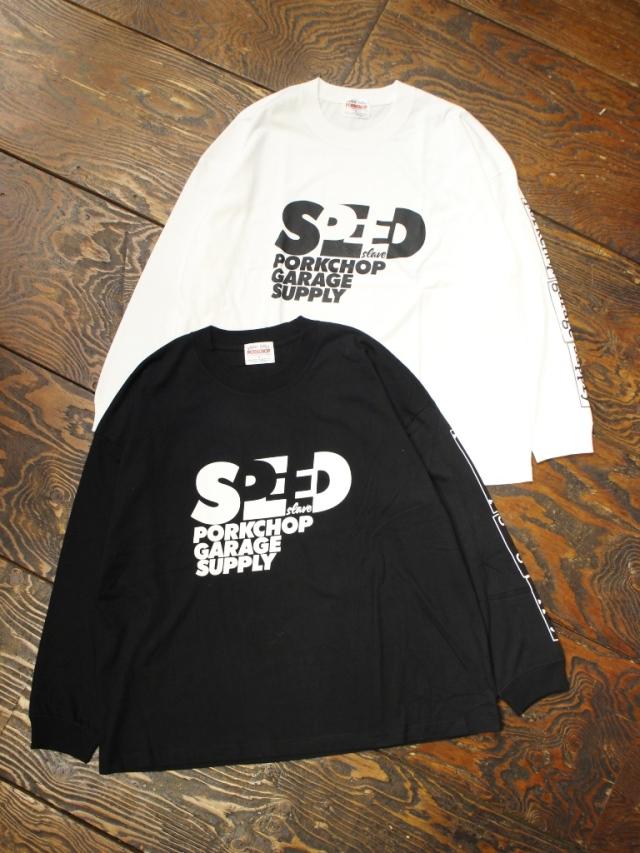 PORKCHOP GARAGE SUPPLY   「 SPEED SLAVE L/S TEE 」  ロングスリーブティーシャツ