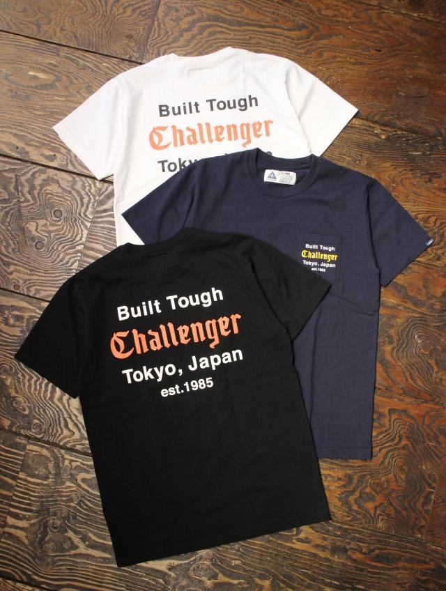 CHALLENGER  「BUILT TOUGH POCKET TEE」 プリントポケットティーシャツ