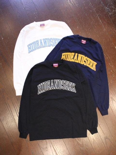 HIDEANDSEEK 「College L/S Tee」 ロングスリーブティーシャツ