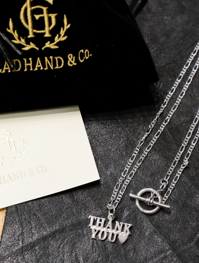 GLAD HAND   「THANK YOU - TOP & CHAIN」  SILVER 925製 ネックレス