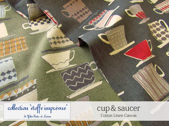 【綿麻キャンバス】 LECIEN*collection  『 etoffe imprevue 』 de Yoko Saito 『 cup & saucer*カップ&ソーサー 』