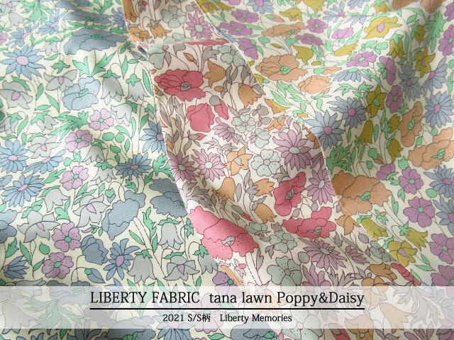 LIBERTY タナローン *2021 春夏柄/Liberty Memories*≪Poppy&Daisy≫(ポピーアンドデイジー)02-3632104L127