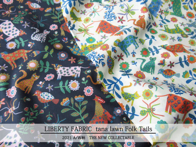 LIBERTY タナローン *2021 秋冬柄/THE NEW COLLECTABLE*≪Folk Tails≫(フォークテールズ)21-363123821