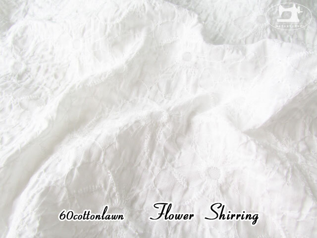 再入荷!【60綿ローン 】 フラワー シャーリング ホワイト