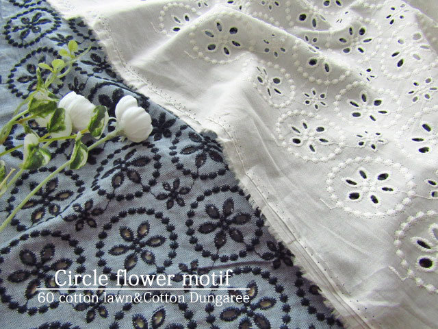 【コットン/60綿ローン&ダンガリー】 『 Circle flower motif*サークルフラワー モチーフ 』 【レース刺繍ファブリック】