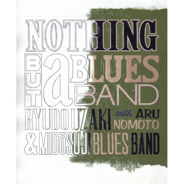 宇崎竜童&御堂筋ブルースバンドwith野本有流「NOTHING BUT a BLUES BAND」