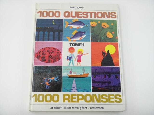 アラン・グレ 絵本 総集編 1000 QUESTIONS 1000 REPONSES TOME 1