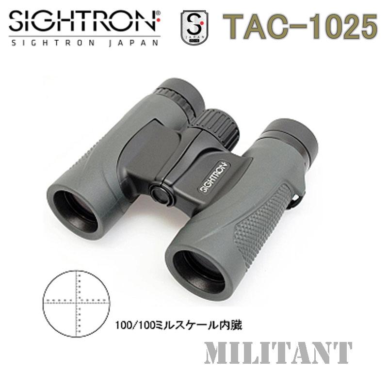 SIGTRON TAC−1025 10x25mm