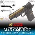 ライラクス NINE BALL Carbon8(カーボネイト) CO2 M45 CQP/DOC用 ノンリコイル 2WAY アウターバレル GD エアガン エアーガン