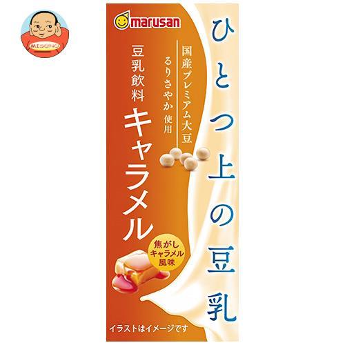 マルサンアイ ひとつ上の豆乳 豆乳飲料 キャラメル 200ml紙パック×24本入