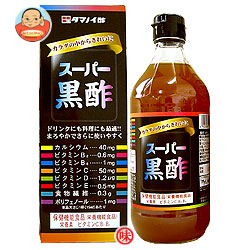 タマノイ スーパー黒酢 500ml瓶×6本入
