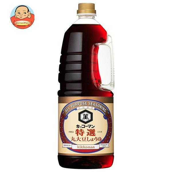 キッコーマン 特選丸大豆しょうゆ 1.8Lペットボトル×6本入