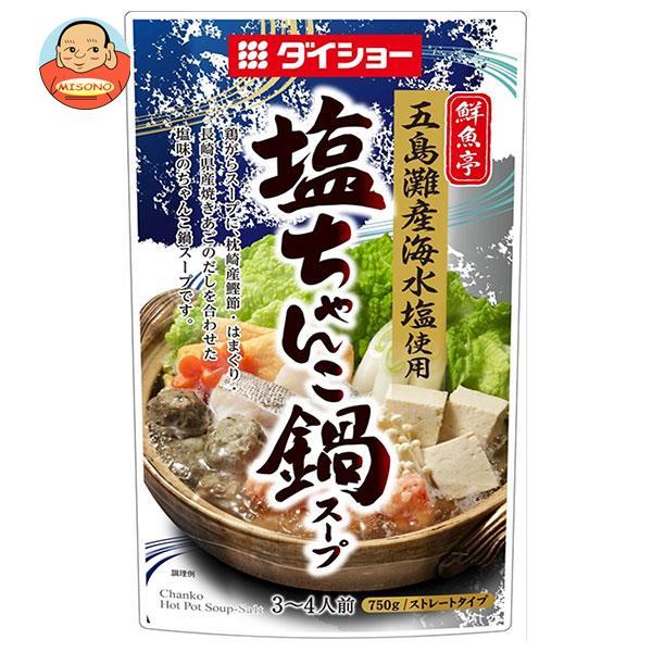 ダイショー 鮮魚亭 塩ちゃんこ鍋スープ 750g×10袋入