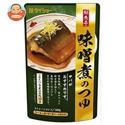 ダイショー 鮮魚亭 味噌煮のつゆ 300g×20袋入